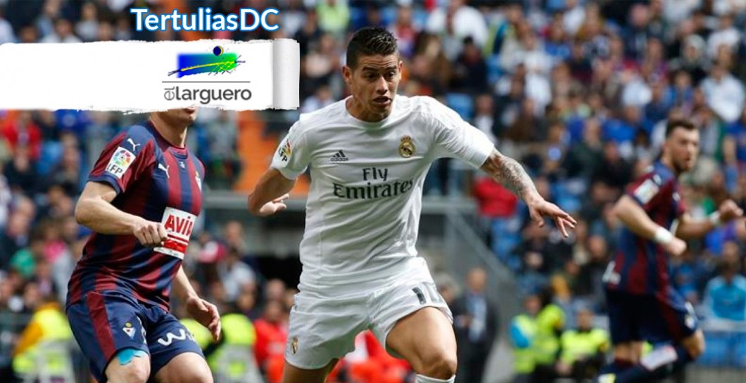 James Rodríguez, Real Madrid, Eibar, El Larguero