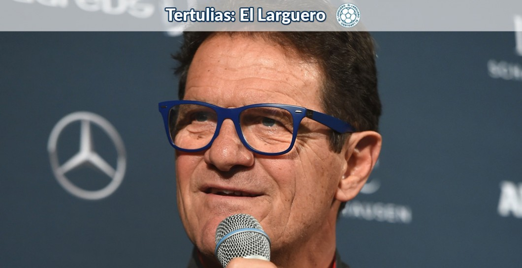 Fabio Capello, El Larguero